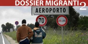 Dossier Migranti/2 - i casi di Crotone e S.Maria Capua Vetere