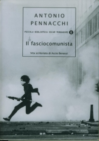 DOSSIER/3 - I fasciocomunisti: Salerno e Benevento