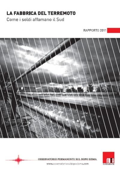 La fabbrica del terremoto, il rapporto 2011 dell'Osservatorio