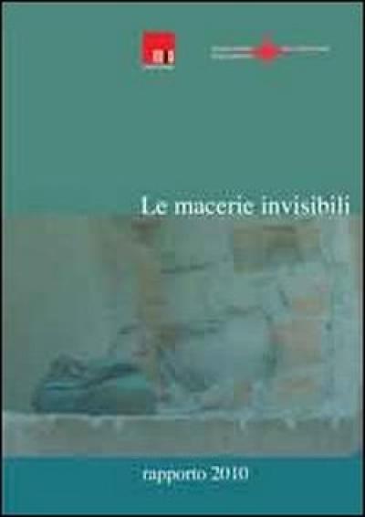 Le macerie invisibili - il Rapporto 2010